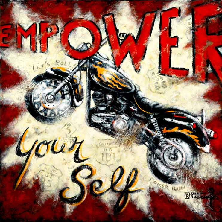 Empower Yourself, a poster painting available from the artist, Janet Kruskamp. This weathered, vintage poster shows a powerful road bike lifting off from right to left. This chrome, black and flames motorcycle sits on top of a white starburst with faint highway signs showing Route 66 and California's Highway 101 among others in the background. A dark red background with the words EMPOWER Your Self above and below the powerful cycle. Order your own original painting print of this bright poster today.